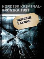 Nemesis vaknar - Diverse
