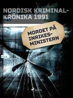 Mordet på inrikesministern - Diverse