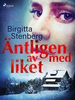 Äntligen av med liket - Birgitta Stenberg