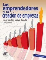 Los emprendedores y la creación de empresas - Juan Carlos Leiva Bonilla
