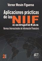 Aplicaciones prácticas de las NIIF - Vernor Mesén Figueroa