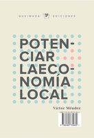 Potenciar la economía local - Víctor Méndez