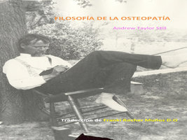 Filosofía de la osteopatía - Andrew Taylor Still