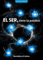 El SER, tiene la palabra - Juan Barres Barberá