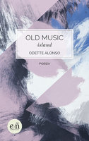 Old Music Island - Odette Alonso
