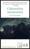 Calaveritas mexicanos - Luis Bugarini