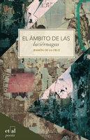El ámbito de las luciérnagas - Ramón de la Cruz