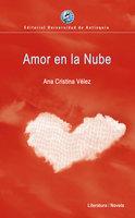Amor en la Nube - Ana Cristina Vélez