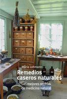 Remedios caseros y naturales - Marina Lohmann