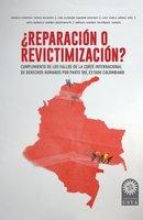 ¿Reparación o revictimización? - Angela Cristina Tapias Saldaña