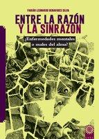 Entre la razón y la sinrazón - Fabián Leonardo Benavides Silva