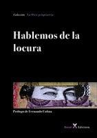 Hablemos de la locura - José María Álvarez