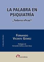 La palabra en psiquiatría - Fernando Vicente Gómez