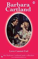 Love cannot Fail - Barbara Cartland