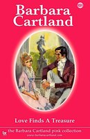 Love Finds a Treasure - Barbara Cartland