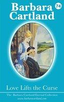 Love Lifts The Curse - Barbara Cartland