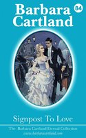 Signpost To Love - Barbara Cartland