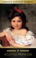 A Little Princess [with Biographical Introduction] - Frances Hodgson Burnett