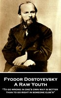 A Raw Youth - Fyodor Dostoyevsky