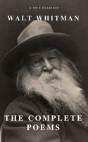 Complete Poems of Whitman (A to Z Classics) - Walt Whitman