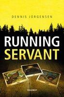 Roland Triel Crime Story #1: Running Servant - Dennis Jürgensen