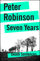 Seven Years - Peter Robinson