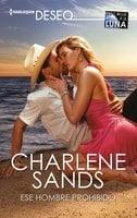 Ese hombre prohibido - Charlene Sands
