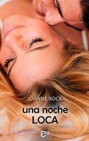 Una noche loca - Joanne Rock