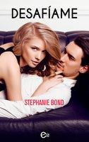 Desafíame - Stephanie Bond