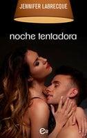 Noche tentadora - Jennifer LaBrecque