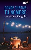 Donde duerme tu nombre - Ana María Draghia