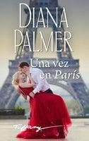 Una vez en París - Diana Palmer