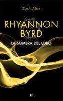 La sombra del lobo - Rhyannon Byrd