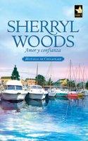 Amor y confianza - Sherryl Woods
