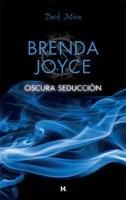 Oscura seducción - Brenda Joyce