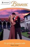 Un príncipe enamorado - Robyn Donald