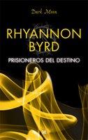 Prisioneros del destino - Rhyannon Byrd