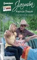 Una familia de verdad - Patricia Thayer