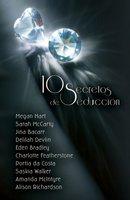 10 secretos de seducción - Varias Autoras