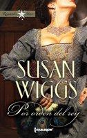 Por orden del rey - Susan Wiggs