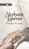 Trampa de amor - Stephanie Laurens
