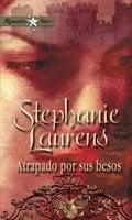Atrapado por sus besos - Stephanie Laurens