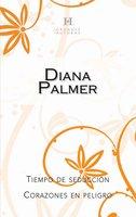 Tiempo de seducción - Corazones en peligro - Diana Palmer