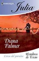 Cerca del paraíso - Diana Palmer