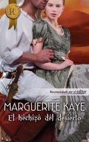 El hechizo del desierto - Marguerite Kaye