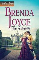 Tras la traición - Brenda Joyce