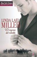 El regreso del rebelde - Linda Lael Miller