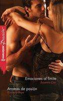 Emociones al límite - Aromas de pasión - Susanna Carr, Kimberly Raye