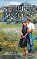 Una estrella anónima - Sherryl Woods