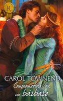 Comprometida con un bárbaro - Carol Townend